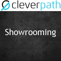 Showrooming - Cleverpath